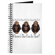 No Evil, No Fun Journal