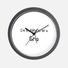 I'm training to be a Grip Wall Clock