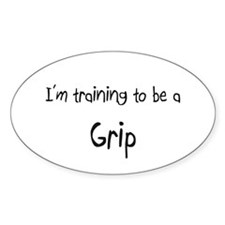 I'm training to be a Grip Oval Decal