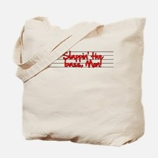 Slappin' the bass! Tote Bag