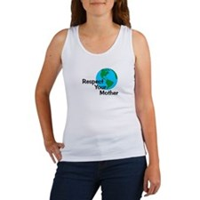 Respect Your Mother Women's Tank Top