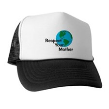 Respect Your Mother Trucker Hat
