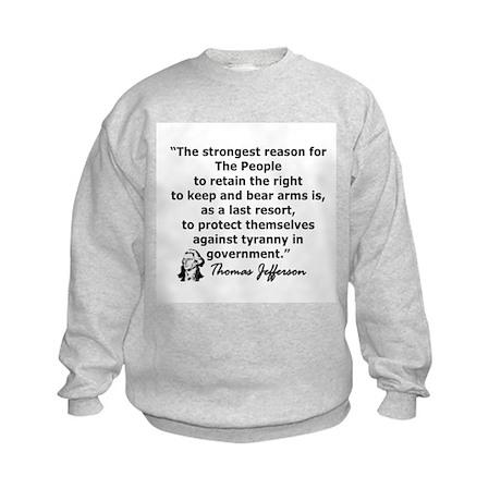 THOMAS JEFFERSON QUOTE Kids Sweatshirt