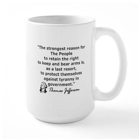 THOMAS JEFFERSON QUOTE Large Mug