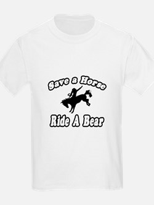 """Save Horse, Ride Bear"" T-Shirt"
