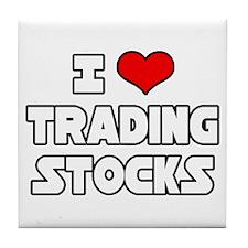 """I Love Trading Stocks"" Tile Coaster"