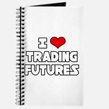 """I Love Trading Futures"" Journal"