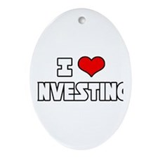 """I Love Investing"" Oval Ornament"