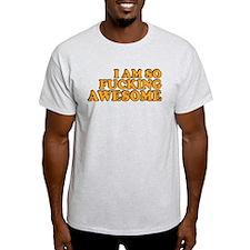 So Fucking Awesome T-Shirt