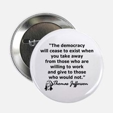 "THOMAS JEFFERSON QUOTE 2.25"" Button"