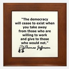 THOMAS JEFFERSON QUOTE Framed Tile
