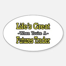 """Life's Great Futures Trader"" Oval Sticker (50 pk)"