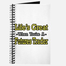 """Life's Great Futures Trader"" Journal"