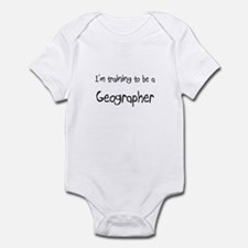 I'm training to be a Geographer Infant Bodysuit