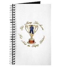 Need Trophy Husband Journal