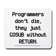 Programmers Don't Die Mousepad