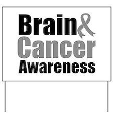 Brain Cancer Yard Sign