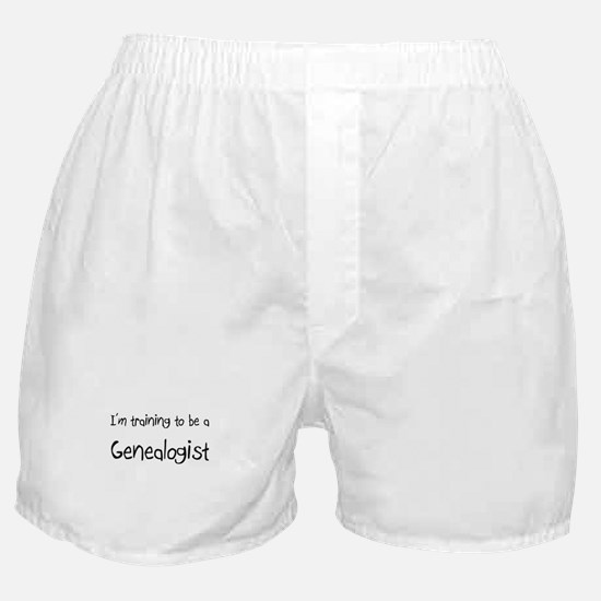 I'm training to be a Genealogist Boxer Shorts