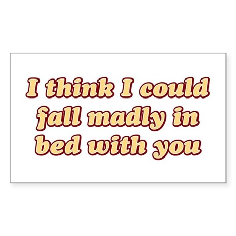 Fall madly in bed Rectangle Sticker