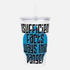 Spock quote (black) Acrylic Double-wall Tumbler