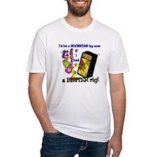 """""""A Better Rig"""" Shirt"""