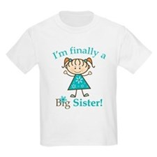 Big Sister Finally T-Shirt