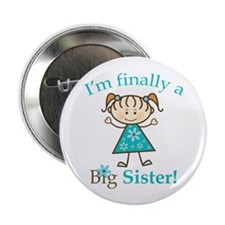 "Big Sister Finally 2.25"" Button (100 pack)"