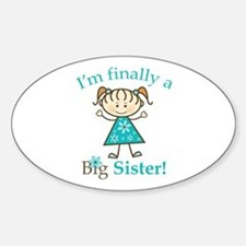 Big Sister Finally Oval Decal