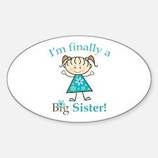 Big Sister Finally Oval Sticker (10 pk)