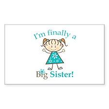 Big Sister Finally Rectangle Decal