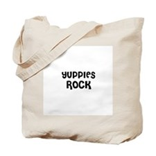 YUPPIES ROCK Tote Bag