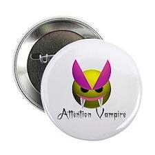 "ATTENTION VAMPIRE 2.25"" Button"