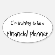 I'm training to be a Financial Planner Decal