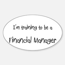 I'm training to be a Financial Manager Decal