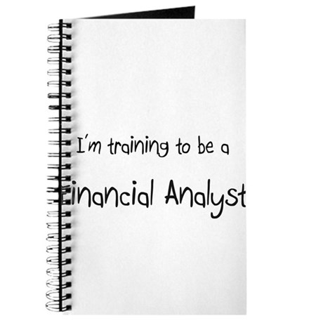 I'm training to be a Financial Analyst Journal