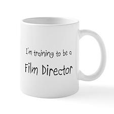 I'm training to be a Film Director Mug
