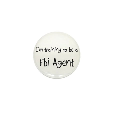 I'm training to be a Fbi Agent Mini Button (10 pac