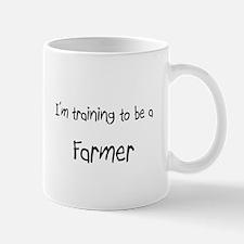 I'm training to be a Farmer Mug