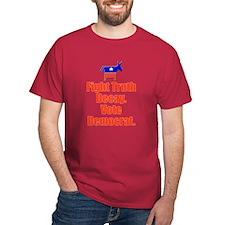 Fight Truth Decay: Vote Democ T-Shirt Dark T-