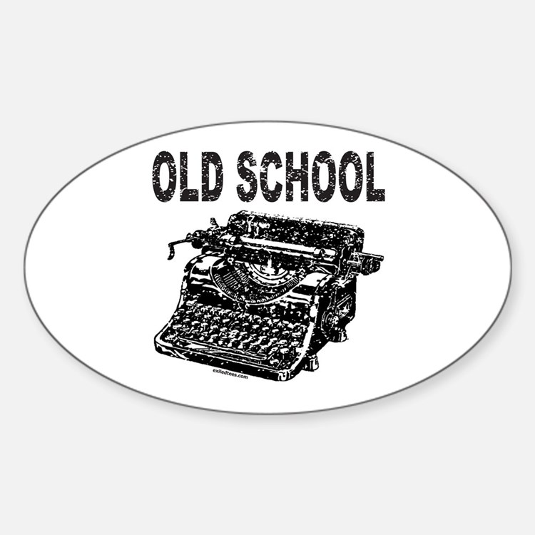 OLD SCHOOL TYPEWRITER Oval Decal