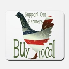 Support Our Farmers Buy Local Mousepad