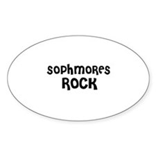 SOPHMORES ROCK Oval Decal