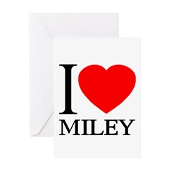 I (Heart) MILEY Greeting Card