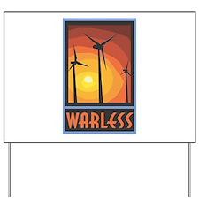 Warless Wind Power Yard Sign