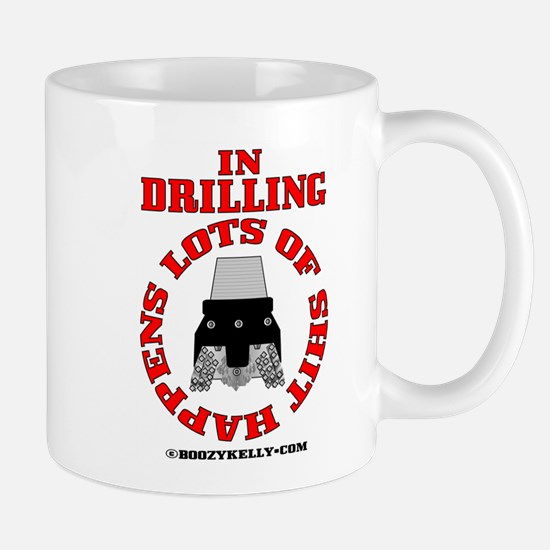 Shit Happens In Drilling Mug