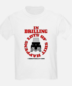 Shit Happens In Drilling T-Shirt