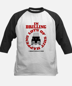 Shit Happens In Drilling Tee