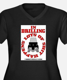 Shit Happens In Drilling Women's Plus Size V-Neck