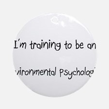 I'm Training To Be An Environmental Psychologist O