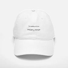 I'm Training To Be An Emergency Manager Baseball Baseball Cap